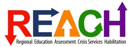Click here for information on the Regional Educational Assessment Crisis Response and Habilitation (REACH) program.